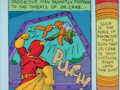 Radioactive Man punches Dr. Crab into the sun!